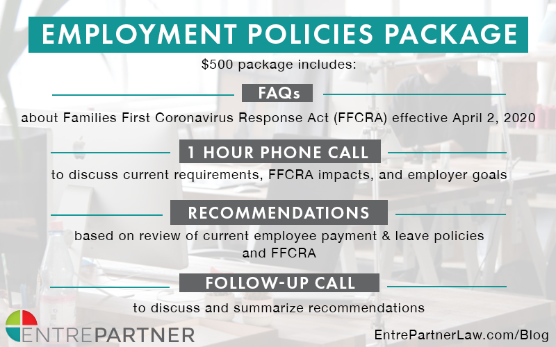 ENTREPARTNER OFFERS EMPLOYERS FLAT-FEE PACKAGE TO ADDRESS FAMILIES FIRST CORONAVIRUS RESPONSE ACT (FFCRA)